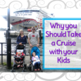10 reasons taking a cruise with your kids is one of the best family vacations