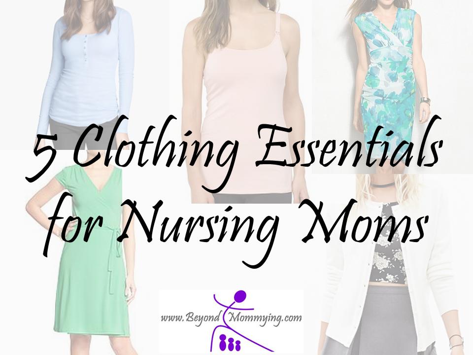 Nursing Clothes: 5 Essentials for Breastfeeding Moms ...