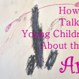 Hwo to talk to young children about their art