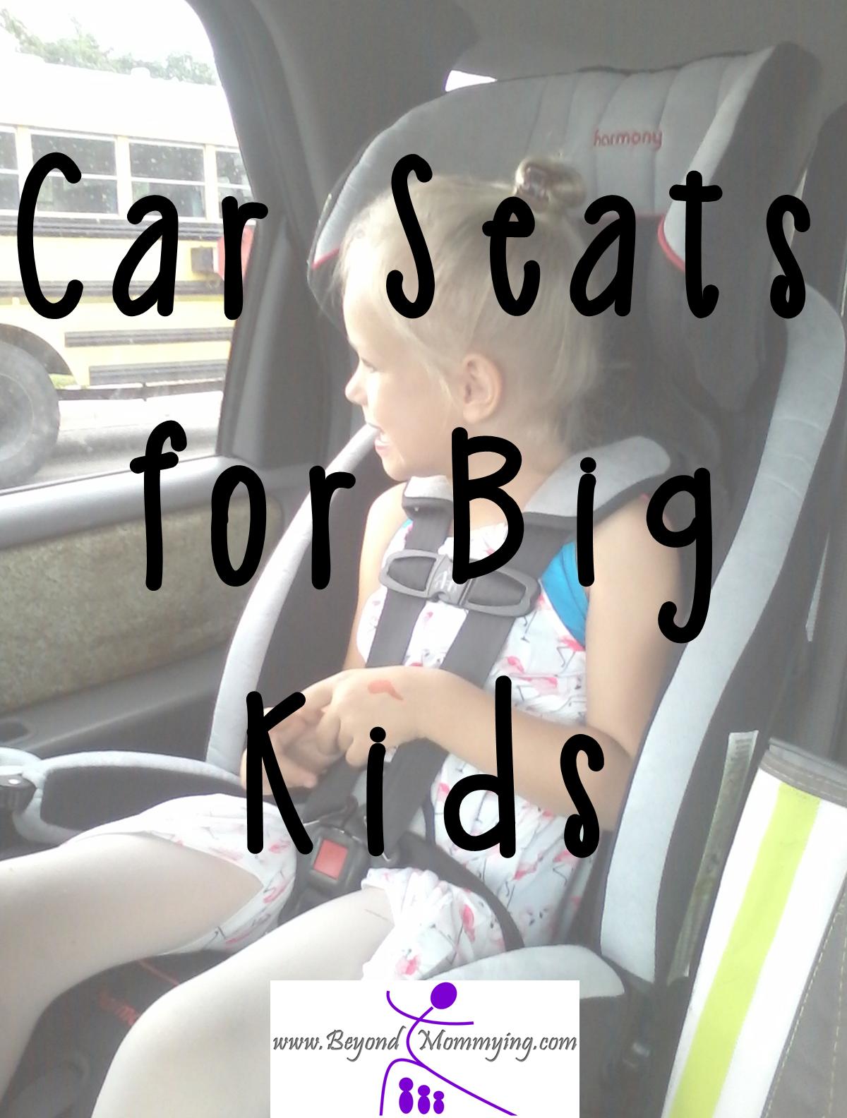 car seats for big kids