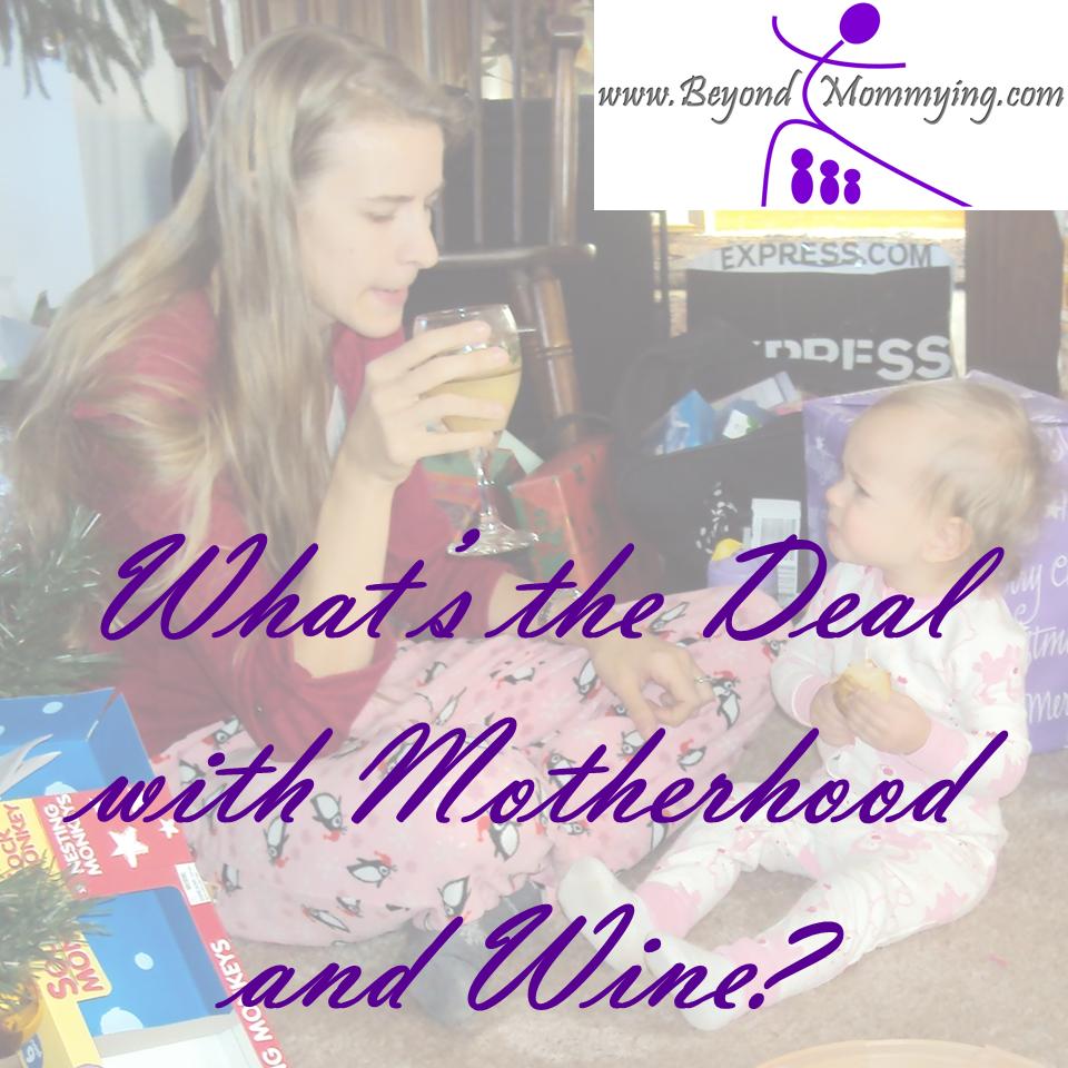 motherhood and wine