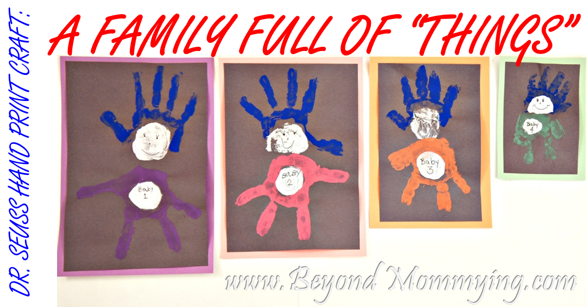 "Dr. Suess hand print craft: A whole family of ""Things."""