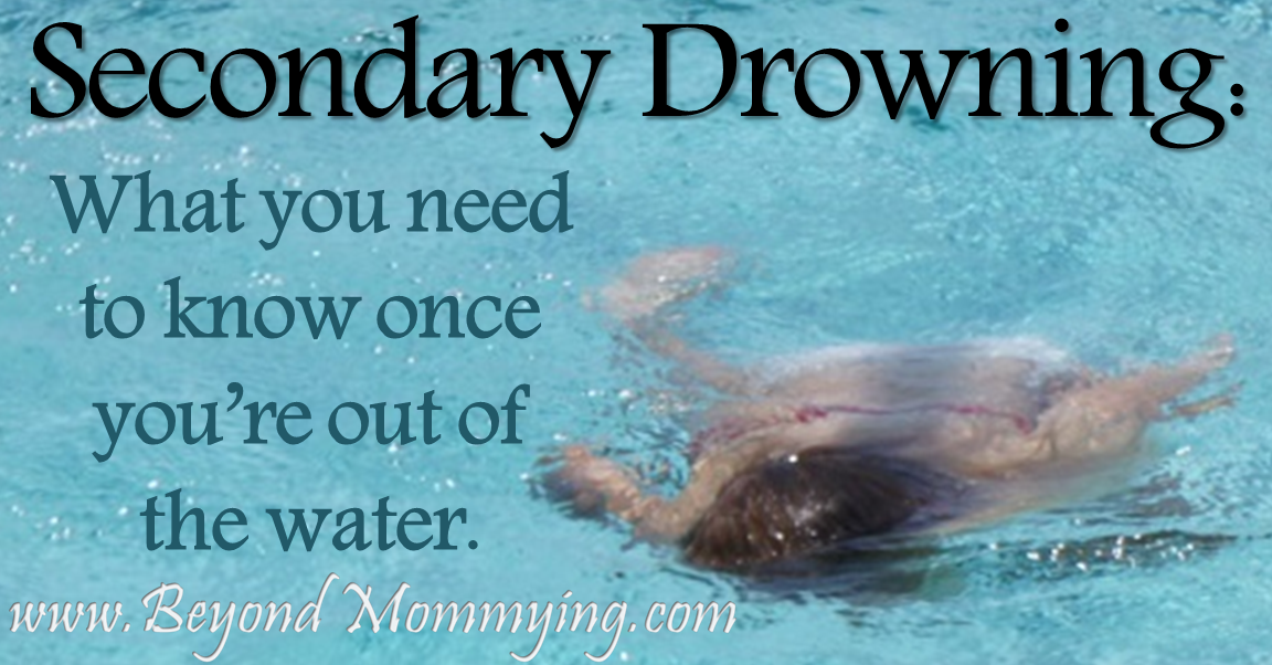 After the Pool: Secondary Drowning and Dry Drowning