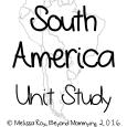 A South America Unit Study