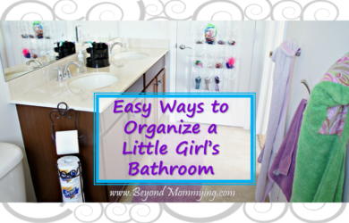 Tips and Tricks for organizing a Little Girl's Bathroom