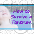 Tips for ways to love your children through fits and how to survive toddler tantrums