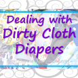 Different options for cleaning poop of dirty cloth diapers