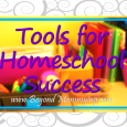 The basics of what you need to homeschool and the tools for creating a successful homeschool environment