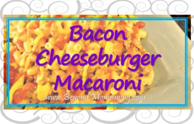 Recipe for Bacon Cheeseburger Macaroni, a family favorite