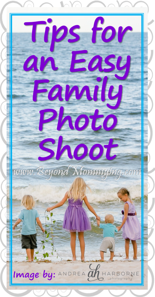 Tips for preparing and getting the best family pictures [ad]