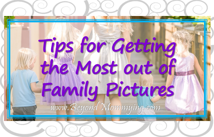 Tips for preparing and getting the best family pictures