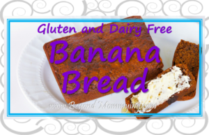 Allergy Friendly Banana Bread: Easy for kids to make and gluten, dairy, egg, soy, corn free