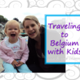 Traveling to Belgium with kids