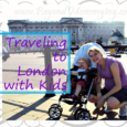Tips and Information for Traveling to London with Kids