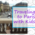 Traveling to Paris with Kids: everything you need to know