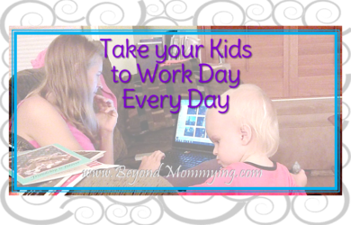 Take your child to work day is every day when you work from home