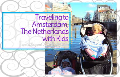 Traveling to Amsterdam with Kids