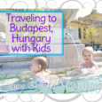 Taking a family holiday in Hungary, what to see and do when visiting Budapest with Kids including the thermal baths, Buda Castle, the Zoo and more.