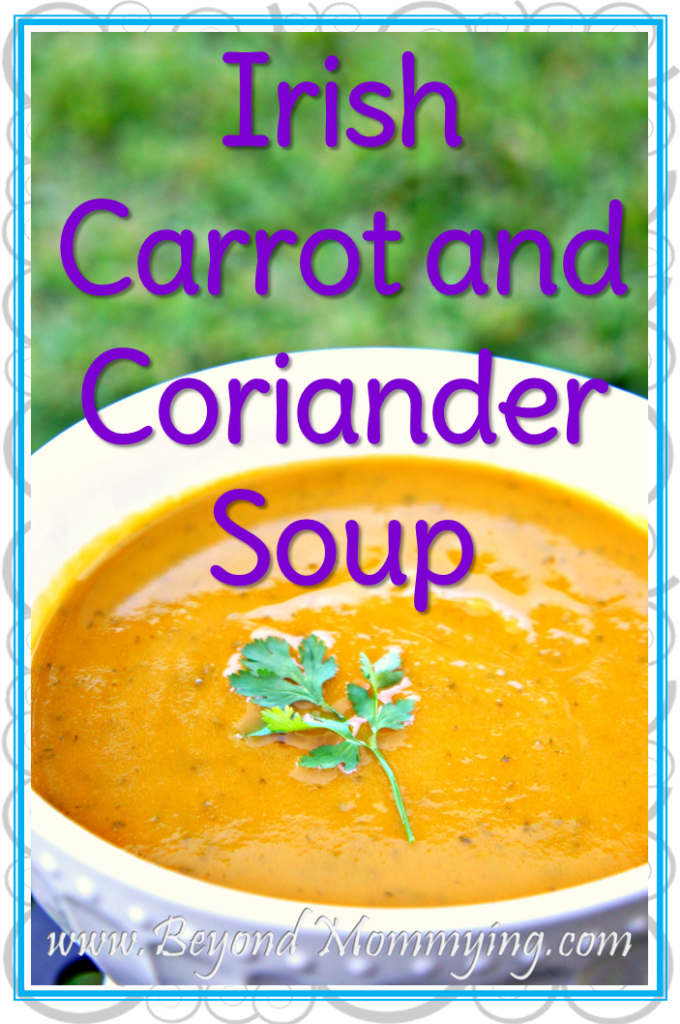 Recipe for an easy and delicious traditional Irish Carrot and Coriander Soup using only a few basic ingredients, perfect for St. Patrick's Day.