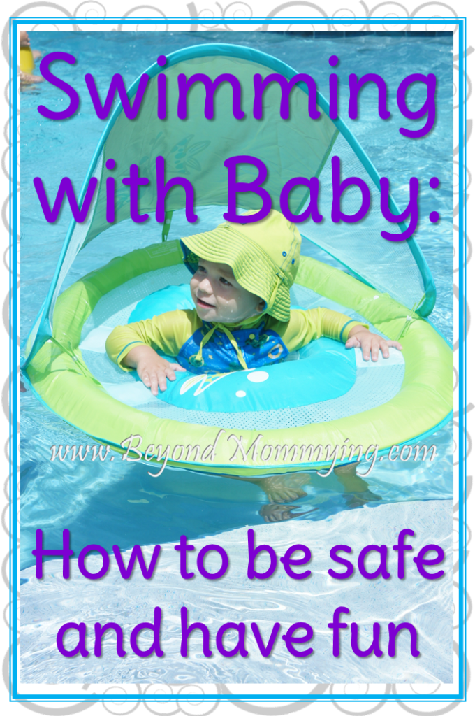 Taking Baby Swimming: tips for being safe and having fun with baby in the pool [ad]