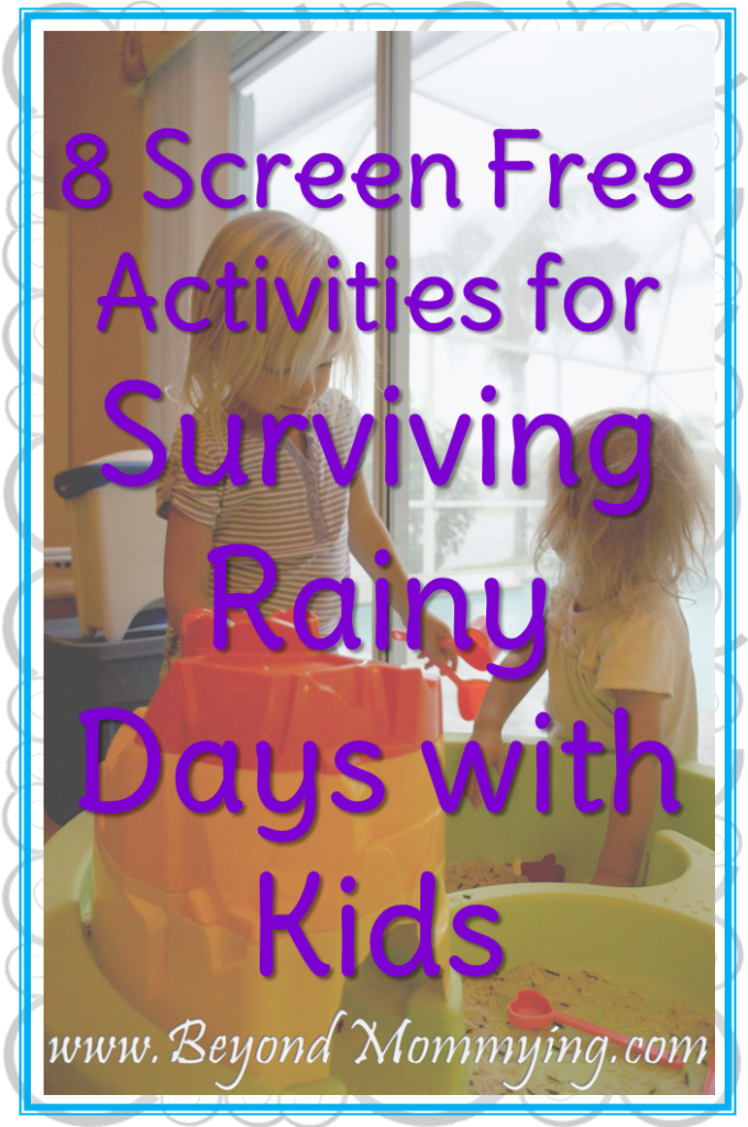 Screen free activities for surviving rainy days when stuck inside at home with kids.