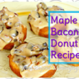 Maple Bacon Donut Recipe: Simple yeast donut recipe combing bacon and maple flavors with basic ingredients. Easy enough kids can help, too!