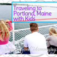 Trains, Boats and tons of fun: Tips for things to do and see when taking a short trip to Portland, Maine with kids of all ages.