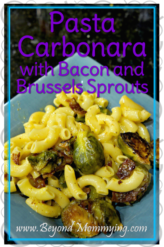 Pasta Carbonara is an easy, sure to please family dinner and the addition of sweet Brussels Sprouts with the Bacon makes it even more delicious.